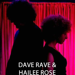 Dave Rave & Hailee Rose