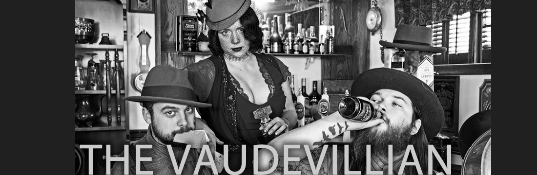 The Vaudevillian