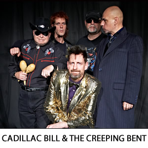 Cadillac Bill & The Creeping Bent