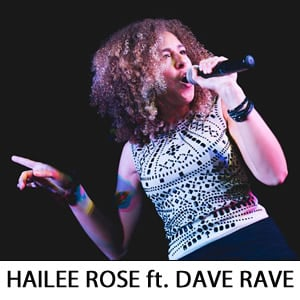 Hailee Rose featuring Dave Rave