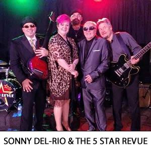 Sonny Del-Rio & The 5 Star Revue