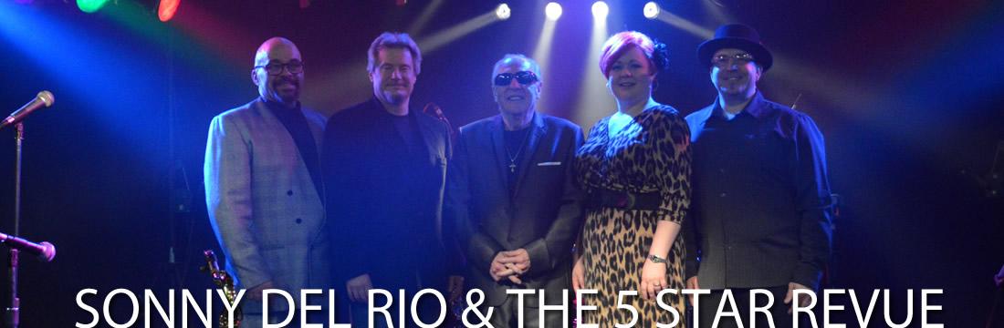 Sonny Del Rio & The 5 Star Revue